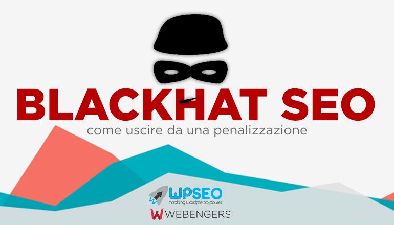Le tecniche più comuni di black hat SEO